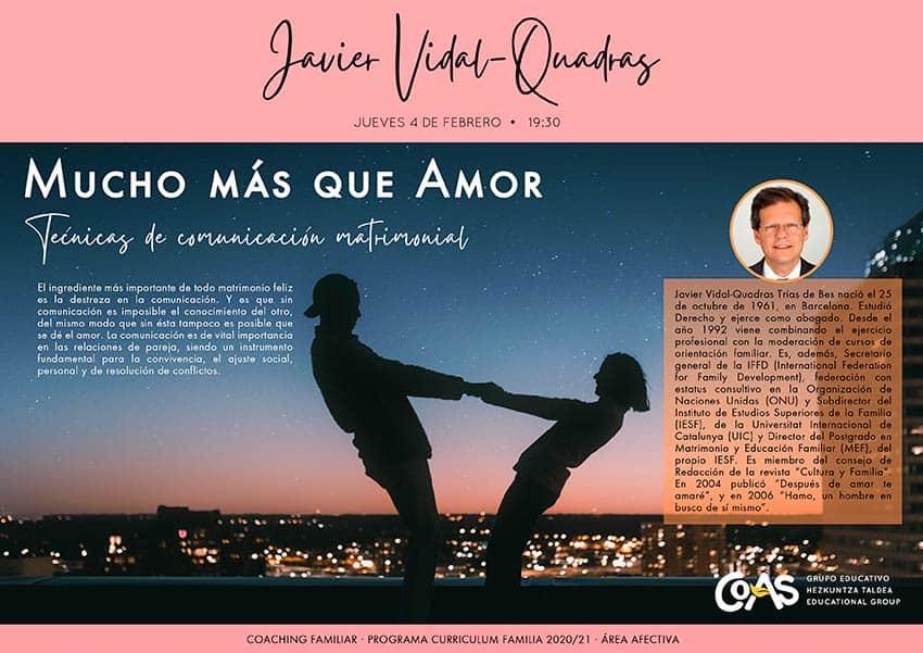 """Sesión online de Javier Vidal-Quadras: """"Mucho más que Amor"""""""